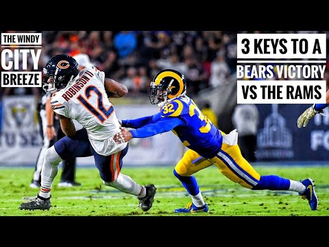 3 Keys To A Chicago Bears Victory vs The Los Angeles Rams