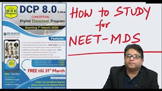 HOW to STUDY for #NEET MDS 2021 ?? : #Dr Amit Lall, #DBMCI #MDS Experts