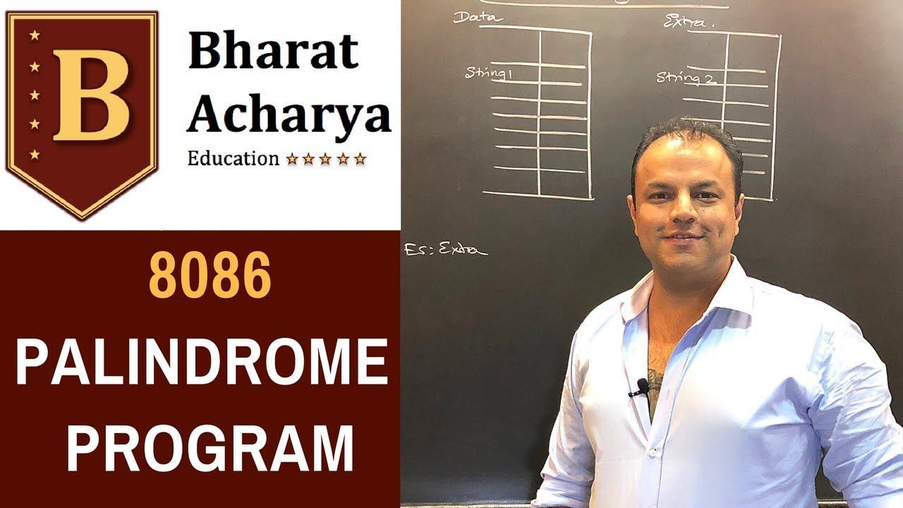 8086 | Palindrome Program | Bharat Acharya Education
