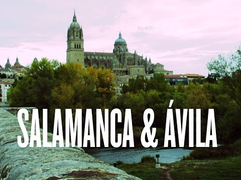 Salamanca & Ávila | Spain