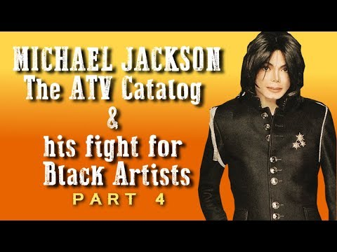Michael Jackson: The ATV Catalog and his Fight for Black Artists - Part 4