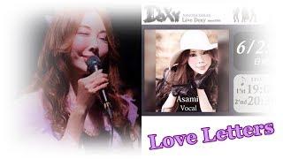 Love Letters ( ラブ・レター) ジャズ 女性 ボーカル Asami (日本)