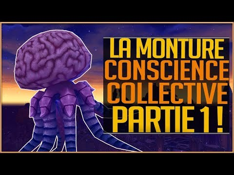 LA MONTURE SECRÈTE CONSCIENCE COLLECTIVE - PARTIE 1 GUIDE