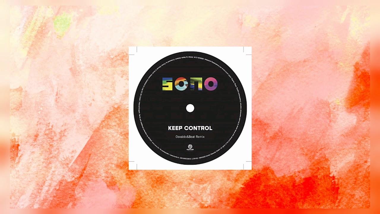 Download Sono - Keep Control (Osvaldo&Beat Remix) (Original Mix) Tech House Enero 2020 #Techouse #TechHous.