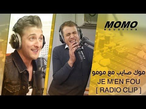 Mok saib avec Momo - Je m'en fou [ Radio Clip ] موك صايب مع مومو
