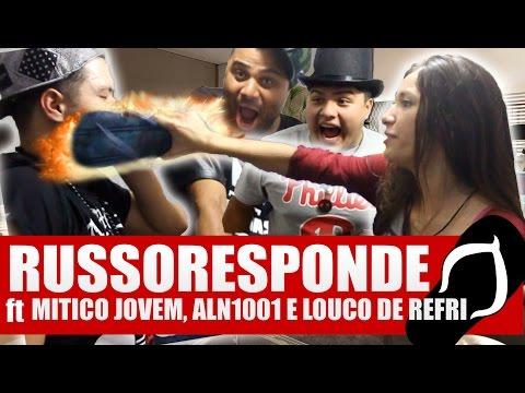 RUSSORESPONDE #6 - ft MITICO JOVEM, ALN1001, LOUCO DE REFRI