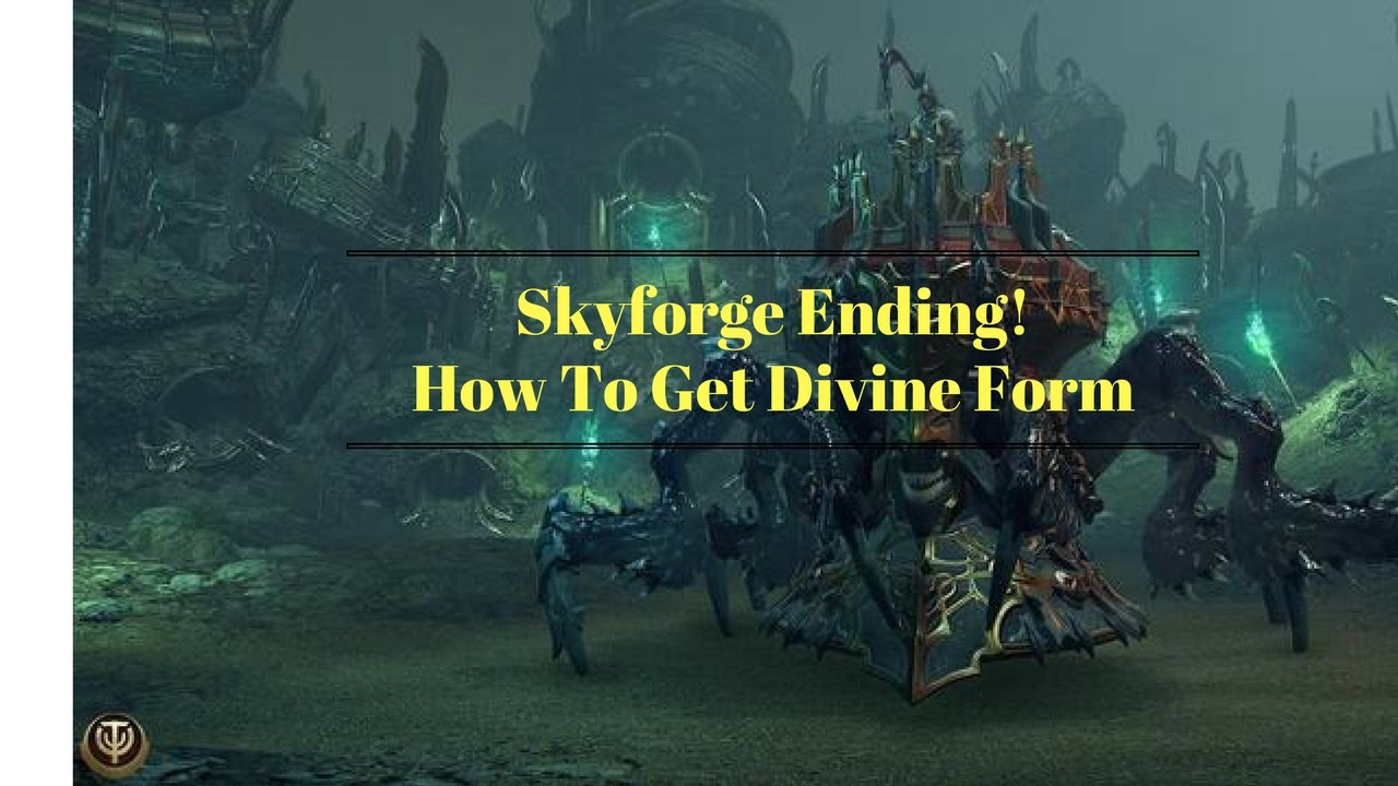 Skyforge (PS4): How To Get Divine Form - Ending Gameplay - YouTube