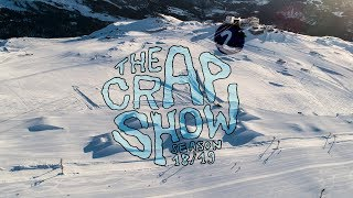 The Crap Show 2019 #2 LAAX