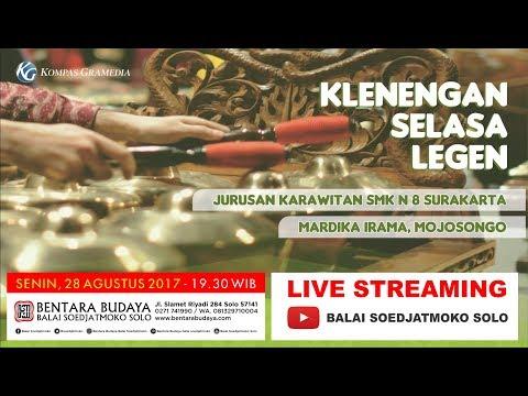 KLENENGAN SELASA LEGEN , bulan Agustus 2017 , Live Stream dari BALAI SOEDJATMOKO SOLO