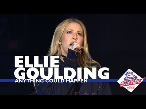 Ellie Goulding - 'Anything Could Happen' (Live At Capital's Jingle Bell Ball 2016)