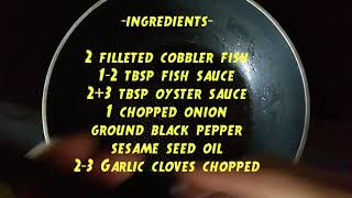 How to cook COBBLER FISH With OYSTER SAUCE