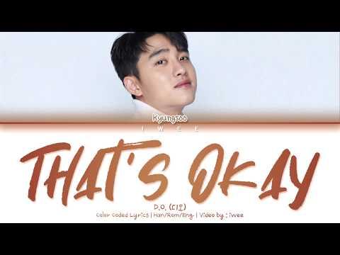 EXO D.O. (엑소 디오) - That's Okay (괜찮아도 괜찮아) (Han Rom Eng) Color Coded Lyrics/한국어 가사