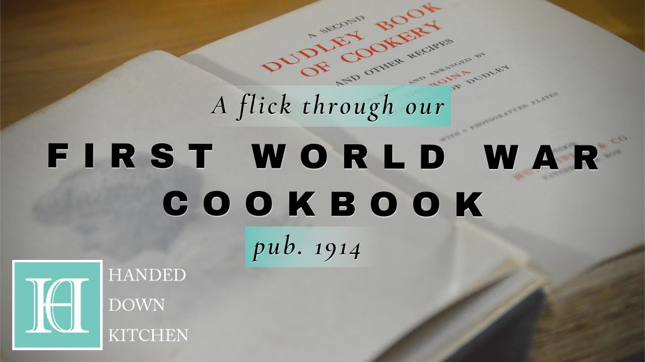 Our 1910s / First World War Cookbook | A Second Dudley Book of Recipes (1914)