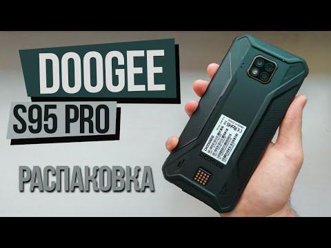 DOOGEE S95 PRO - ПОЛНЫЙ КОМПЛЕКТ - Распаковка и Предварительный Обзор модульного смартфона Helio P90