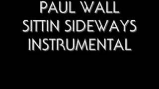 PAUL WALL SITTIN SIDEWAYS INSTRUMENTAL thumbnail