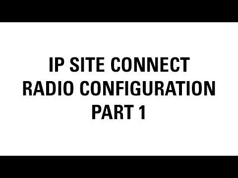 MOTOTRBO IP Site Connect Radio Configuration (Part 1)