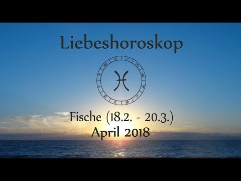 horoskop sternzeichen fische liebe und leben im april 2018 youtube. Black Bedroom Furniture Sets. Home Design Ideas
