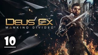 Deus Ex Mankind Divided Walkthrough Part 10 -Checking Out-(1080p)