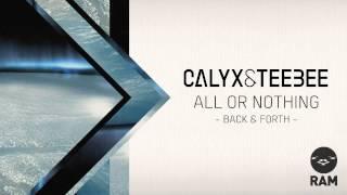 Calyx & TeeBee - Back & Forth