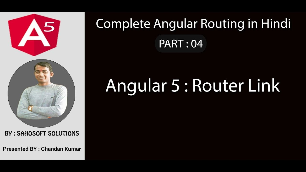 Part 4 - Complete angular routing - Router Link