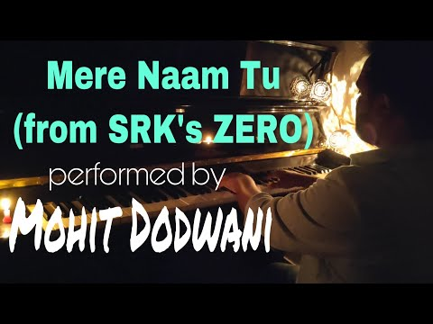 Zero | Shah Rukh Khan | Anushka Sharma | Mere Naam Tu | Piano Cover | Ajay Atul | Abhay Jodhpurkar