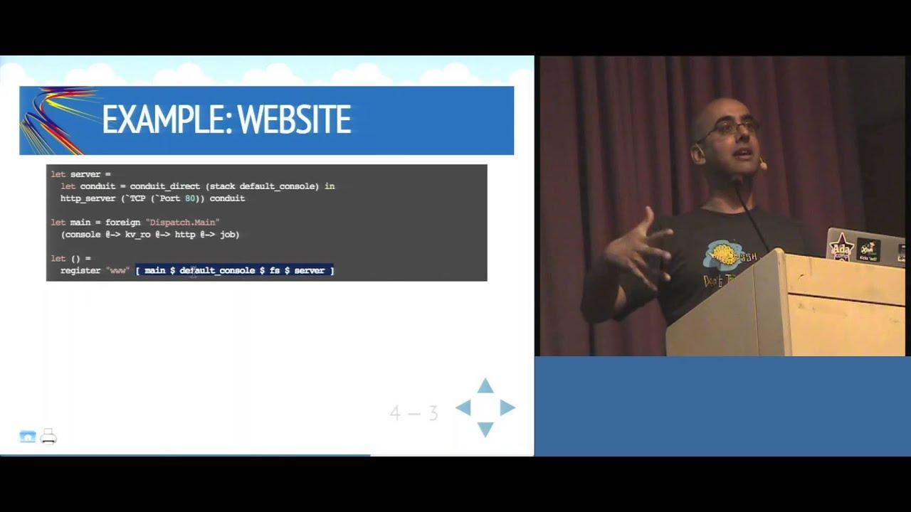 Haskell 2014: Keynote, Anil Madhavapeddy, UniKernels: Functional Operating  System Design