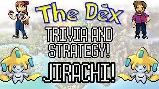 The Dex! Jirachi! Episode 43!