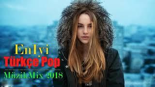 En İyi Türkçe Pop Müzik Mix 2019 - Özel Türkçe Pop Şarkılar 2018