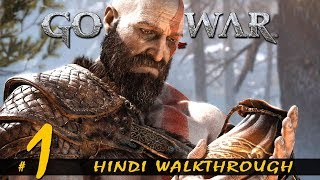 "GOD OF WAR (Hindi) Walkthrough Part 1 ""THE JOURNEY"" (PS4 Pro Gameplay)"