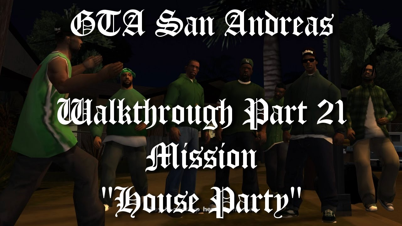 Gta San Andreas Walkthrough Mission House Party-pic7019