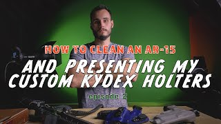How to Clean a Gun for the First Time - Fanning Tactical ep. 2 Custom Kydex Holsters