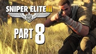 Sniper Elite 3 Walkthrough Part 8 - SIWA OASIS