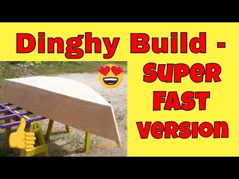Dinghy Build - Super Fast Version