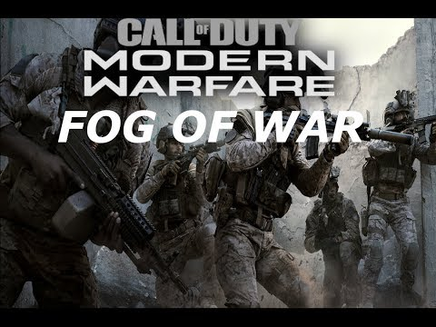 CALL OF DUTY MODERN WARFARE CAMPAIGN FOG OF WAR