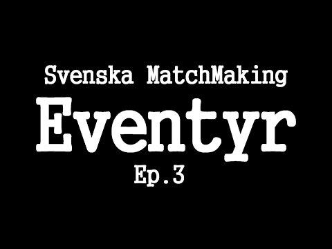 Matchmaking eventyr 3