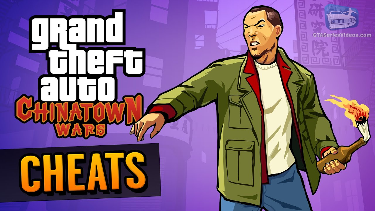GTA Chinatown Wars Cheats (iOS, Android, PSP & Nintendo DS)