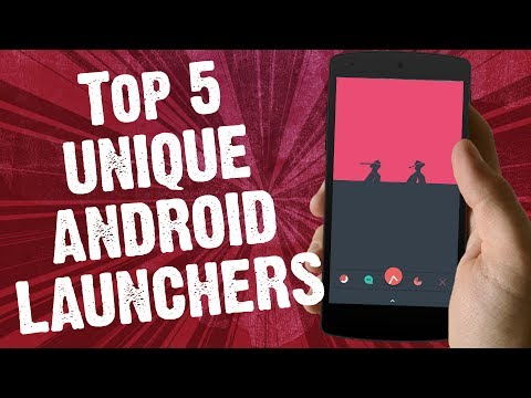 Top 5 Unique Android Launchers | Best Android Launchers mid 2017