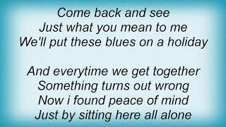 Susan Tedeschi - Blues On A Holiday Lyrics