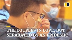 Love story of couples separated by the coronavirus outbreak in Wuhan