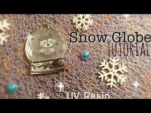 Snow Globe | Tutorial | UV Resin