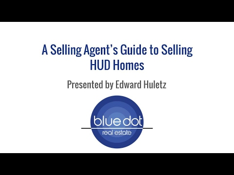 A Selling Agent's Guide to Selling HUD Homes from Blue Dot REO Services