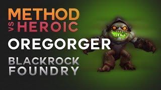Method vs Oregorger Heroic
