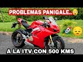 Problemas Ducati Panigale V4 😤 Itv Con 500 Km😲 Increíble!!