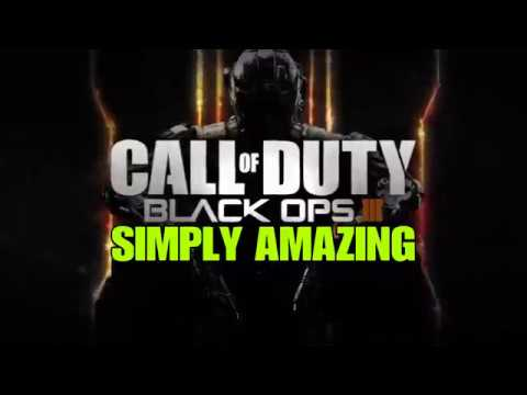 BLACK OPS III - SIMPLY AMAZING (31 - 0)