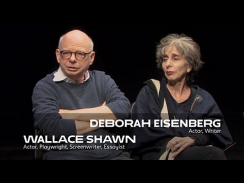 About the Work: Wallace Shawn & Deborah Eisenberg  School of Drama