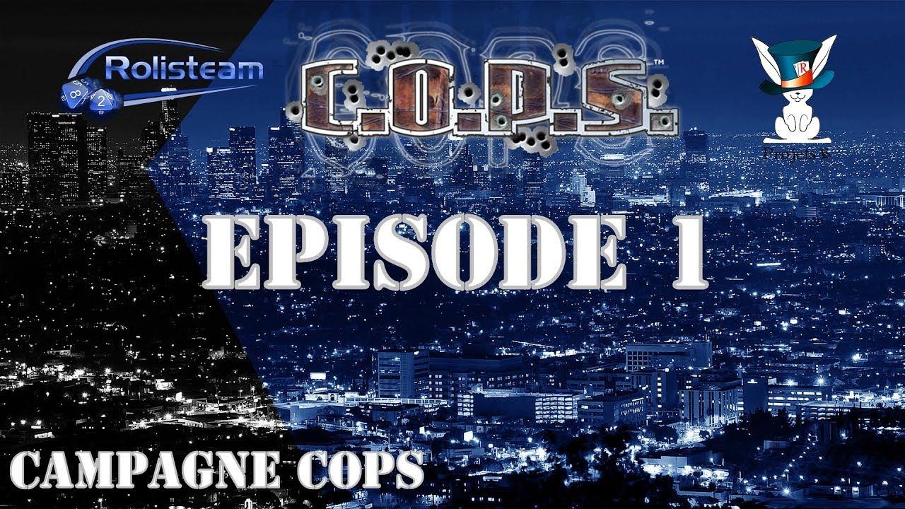 Download JDR - COPS - Campagne Officielle - Épisode 1 - Règles et intro - Rolisteam