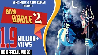 Bam Bhole 2 || Viruss || ACME MUZIC || New Songs 2018