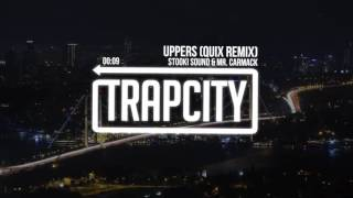 Stooki Sound Mr Carmack Uppers QUIX Remix