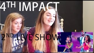 4TH IMPACT WEEK 2 LIVE SHOW REACTION
