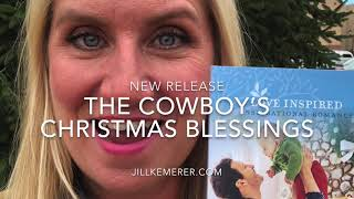 The Cowboy's Christmas Blessings Release
